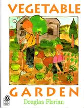 Vegetable Garden By Douglas Florian - $4.95