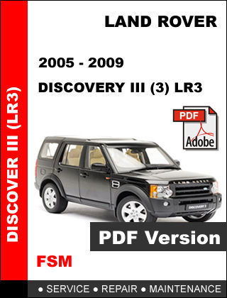 LAND ROVER DISCOVERY 2005 - 2009 FACTORY SERVICE REPAIR OEM MAINTENANCE MANUAL