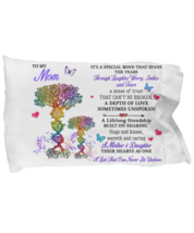 For My Mother Pillowcase Gift Birthday Idea Pillow Cover Case from Daughter  - $23.99
