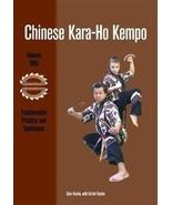 Chinese Kara Ho Kempo #1 Street Grappling Weapons Attacks Book Sam Kuoha... - $12.95