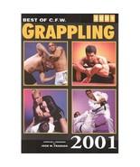 Best CFW Grappling 2001 Book UFC JUDO MMA K1 Brazilian Jiu Jitsu NEW 086... - $9.49