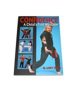 Confidence: A Child's First Weapon book Larry Tatum kenpo karate self de... - $14.01