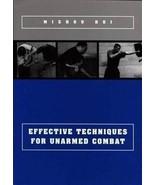 Effective Techniques Unarmed Combat judo mma grappling bjj BOOK Mizhou H... - $12.16