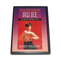 Wing Chun Gung Fu Biu Jee Concepts & Principles #2 DVD Randy Williams - $22.00