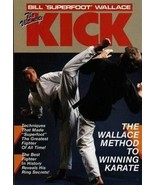 Ultimate Kick Book Bill Superfoot Wallace karate full contact fighting t... - $9.49
