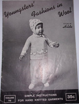 Youngsters' Fashions In Wool Styled By Hilde For Hand Knit Garments 1963 - $6.99