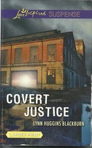 Covert Justice Lynn Huggins Blackburn (Love Inspired Large Print Suspens... - $2.25