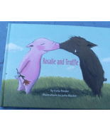 Pig PIcture Book -  Rosalie and Truffle - Katja Reider and Jutta Bucker ... - $5.50