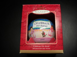 Hallmark Keepsake Ornament 2000 Celebrate His Birth Boxed Tammy Haddix D... - $7.99