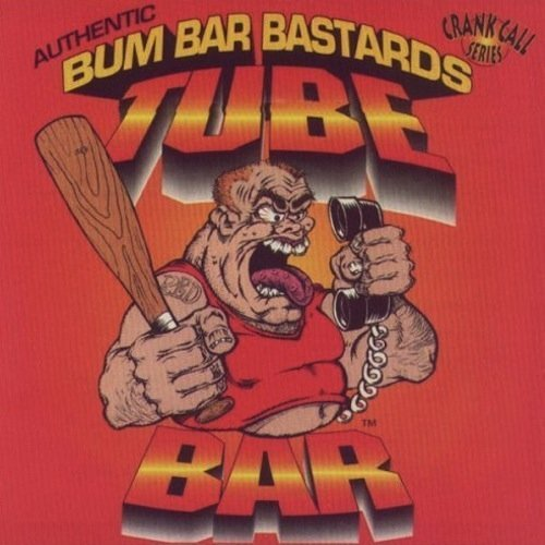 Primary image for Tube Bar [Audio CD] Tube Bar and Red & Bum Bar Bastards