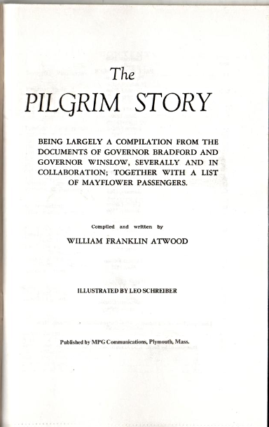 The Pilgrim Story  By William Franklin Atwood