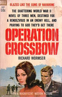 Primary image for Operation Crossbow (paperback 1965) by Richard Wormser