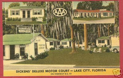 LAKE CITY FLORIDA Dickens Motor Court FL