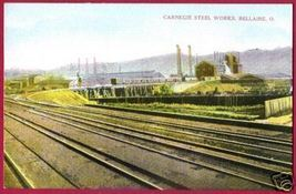 BELLARIE OHIO Carnegie Steel Works OH - $12.00