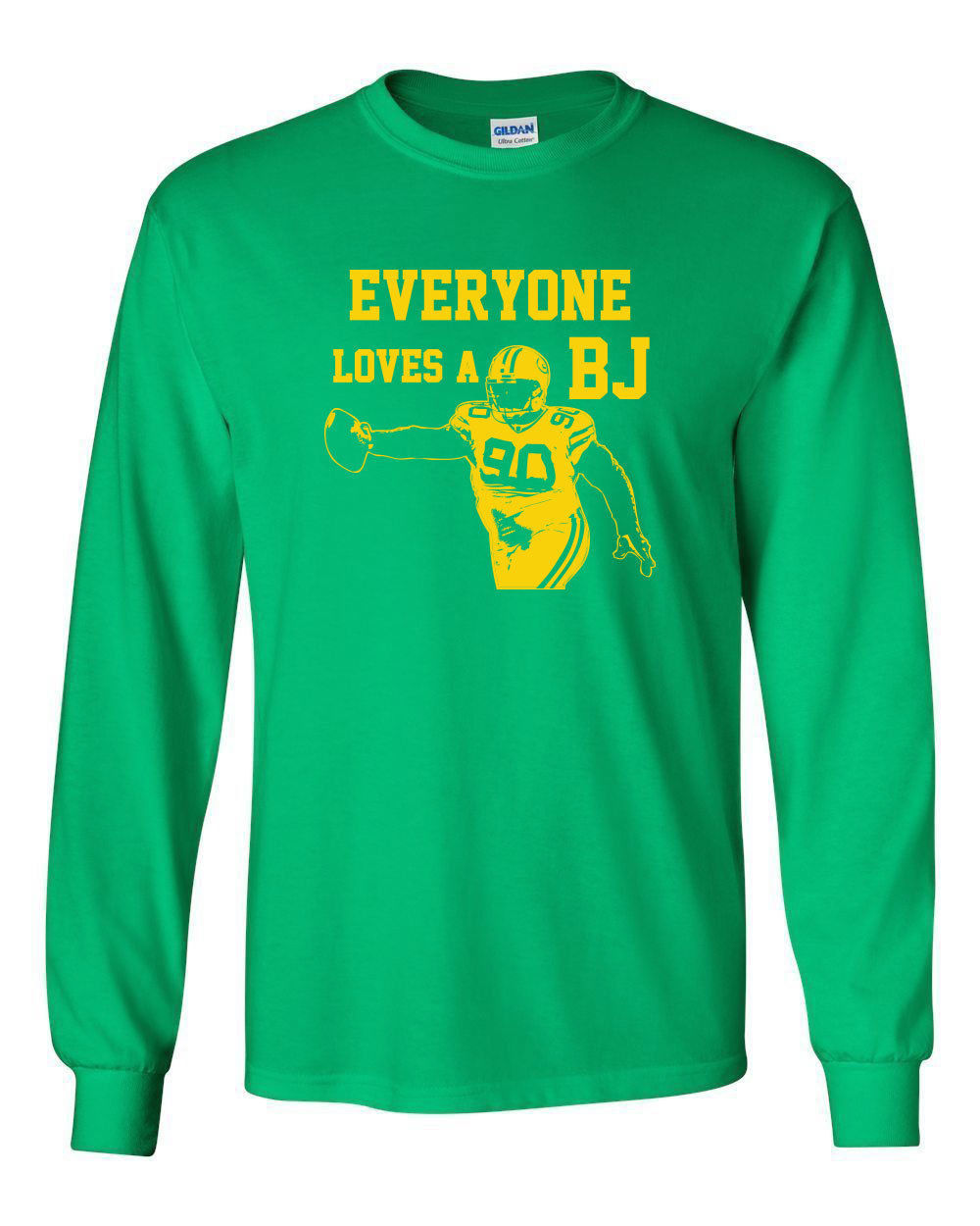 Primary image for 070 Everyone Loves A BJ Long Sleeve Shirt football green bay defense playoffs