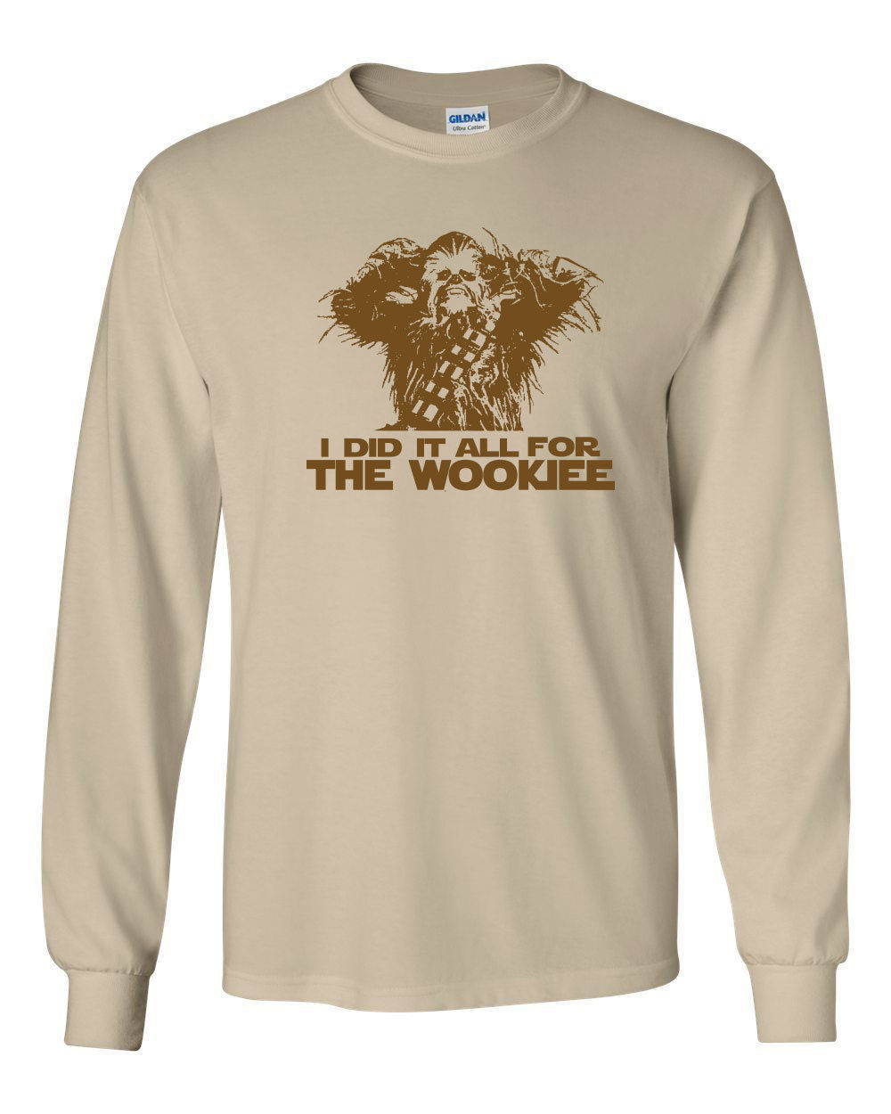 Primary image for 074 I did it all for the Wookiee Long Sleeve Shirt funny chewbacca rude wars new