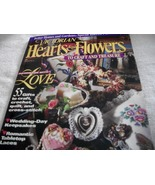 Victorian Hearts & Flowers To Craft And Treasure Magazine - $7.00
