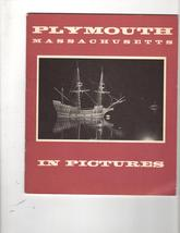 Plymouth Massachusetts In Pictures- The Dickson Studios  1959 - $4.95