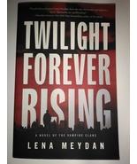 Twilight Forever Rising (Vampire Clan Novels) Paperback – September 28,  - $7.95