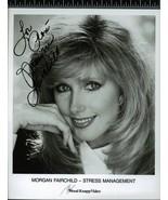 MORGAN FAIRCHILD  8 X 10 BW PHOTO SIGNED STRESS MANAGEMENT VERY RARE - $49.95