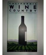 California Wine Country: A Sunset Field Guide Paperback – March 1, 2007 - $7.95