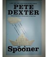 Spooner Paperback – October 25, 2010 by Pete Dexter  - $7.95