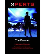 Xperts: The Paranet Hermann Maurer; Wolfgang Wendlinger and Douglas Balog - $11.87