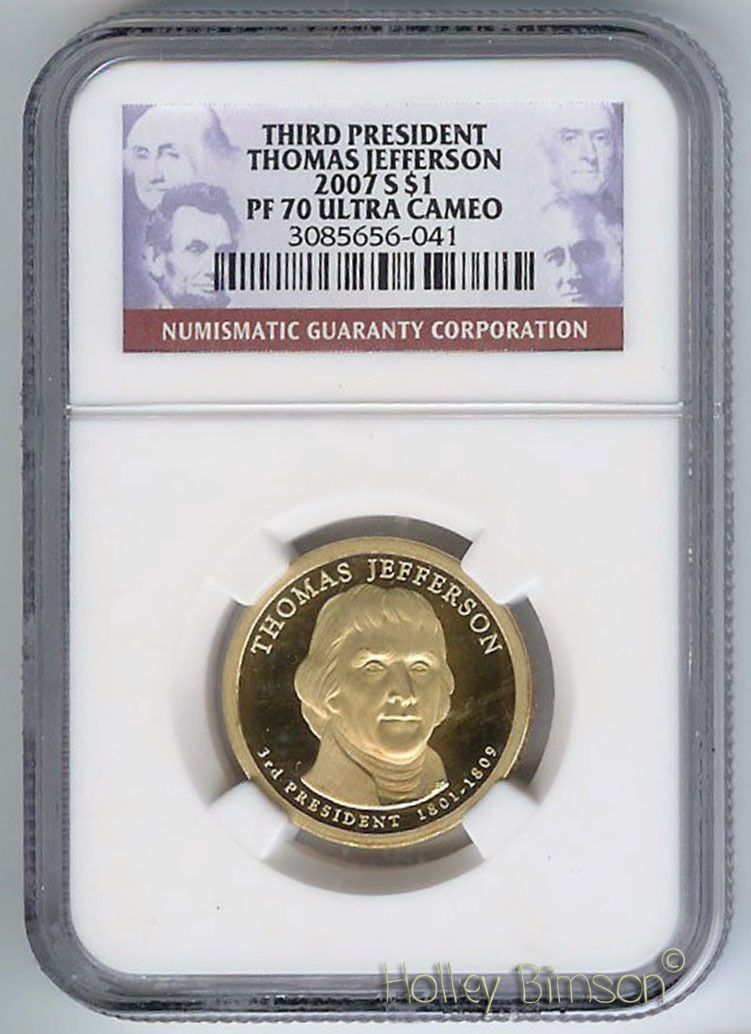 2007 Thomas Jefferson $1  NGC PF-70 Ultra Cameo Bonanza