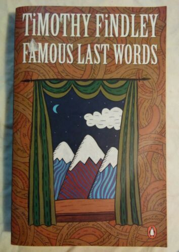 Primary image for Famous Last Words By Timothy Findley Vintage 1986 Paperback