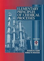 Elementary Principles of Chemical Processes [Aug 27, 1999] Felder, Richa... - $15.03