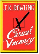 The Casual Vacancy [Hardcover] Rowling, J.K. - $1.01