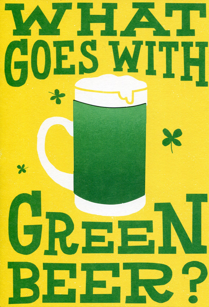 Green Beer Funny St. Patrick's Day Birthday Card
