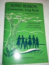 1953 SONG SESSION COMMUNITY SONG BOOK WARNER BROS MUSIC CANADIAN ED CHOR... - $22.27