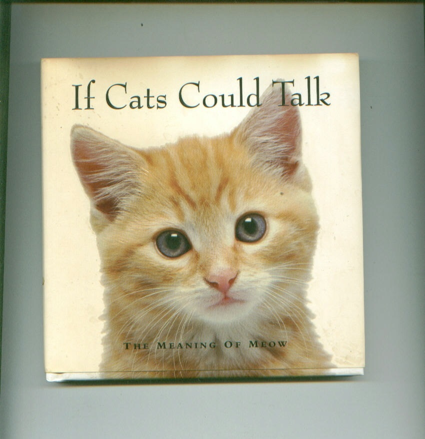 cat book lot-WHY CATS PAINT: A THEORY OF FELINE AESTHETICS + IF CATS COULD TALK
