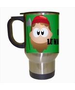 Im A Lumberjack Stainless Steel Coffee Travel Mug - $17.95