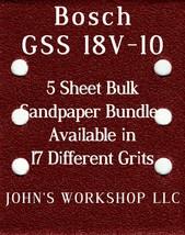 Bosch GSS 18V-10 - 1/4 Sheet - 17 Grits - No-Slip - 5 Sandpaper Bulk Bundles - $7.14
