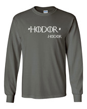 109 Hodor Quote Long Sleeve Shirt game funny of thrones house stark winterfell - $18.00+