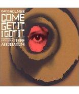 Come Get It I Got It: Mixed By David Holmes [Audio CD] David Holmes - $24.99