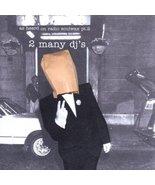 As Heard on Radio Soulwax PT 2 [Audio CD] 2MANYDJS - $6.00