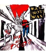 What Up, Dog? [Audio CD] Was (Not Was) - $19.99