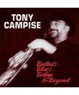 Ballads, Blues , Bebop and Beyond [Audio CD] Tony Campise - $7.99