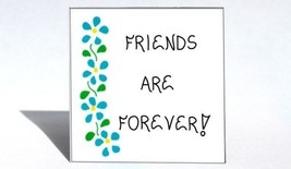 Magnet-Friendship, Quote, forever friends, best buddies, BFF, blue flower - $3.95