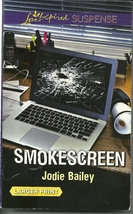 Smokescreen Jodie Bailey(Love Inspired Large Print Suspense)Paperback Book - $2.25