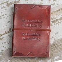 """Write Something Worth Reading"" Handmade Leather Journal - $40.00"