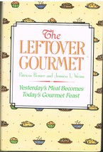 The Leftover Gourmet Cookbook - $6.99