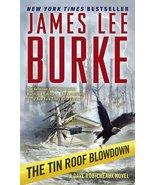 The Tin Roof Blowdown - James Lee Burke - Paperback - Good - $1.65