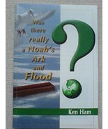 Was There Really a Noah's Ark and Flood? [Pamphlet] Ken Ham - $11.99