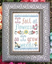 I Fail At Flowers cross stitch chart My Big Toe Designs - $8.00