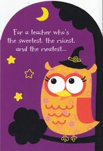 "Greeting Halloween Card ""For a Teacher Who's the Sweetest, the Nicest"" - $1.50"