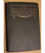 The Spell of the Yukon and Other Verses Robert Service Pub: Barse & Hopkins - $37.00